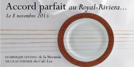 Accord Parfait à la Table du Royal