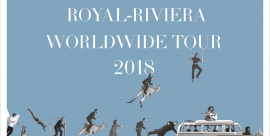 Royal-Riviera Worldwide Tour