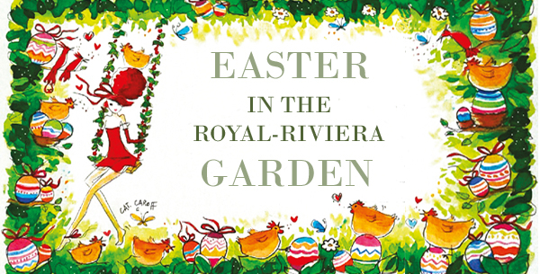Easter in the Royal-Riviera Garden